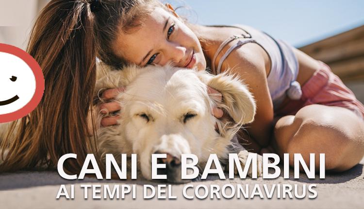 Cani e bambini ai tempi del coronavirus